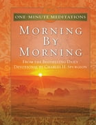 365 One-Minute Meditations From Morning By Morning by Charles Spurgeon