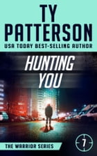 Hunting You by Ty Patterson