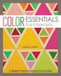 Color Essentials-Crisp & Vibrant Quilts 7c61eaff-757b-4120-b71c-c558e4c36d3c