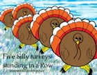 Five Silly Turkeys Standing in a Row by David Blanchard