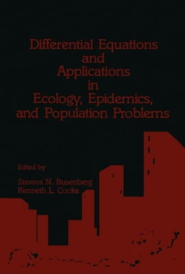 Book Differential Equations and Applications in Ecology, Epidemics, and Population Problems by Busenberg, Stavros