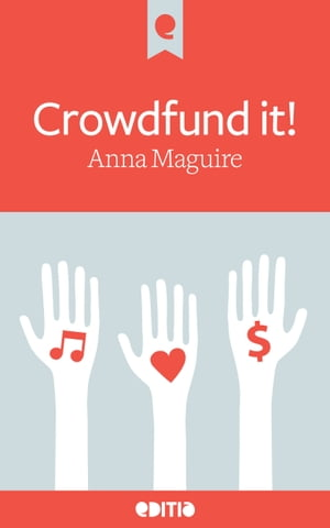 Crowdfund it! Fully revised 2013 edition