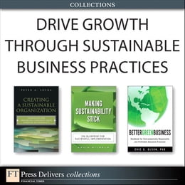 Book Drive Growth Through Sustainable Business Practices (Collection) by Kevin Wilhelm