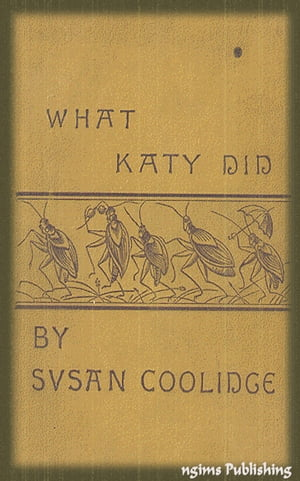 What Katy Did (Illustrated + Audiobook Download Link + Active TOC)