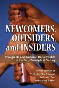 Newcomers, Outsiders, and Insiders