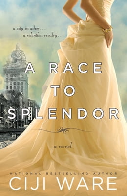 Book A Race to Splendor by Ciji Ware