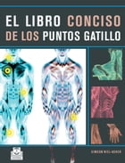 El libro conciso de los puntos gatillo (Color) by Simeon Niel-Asher
