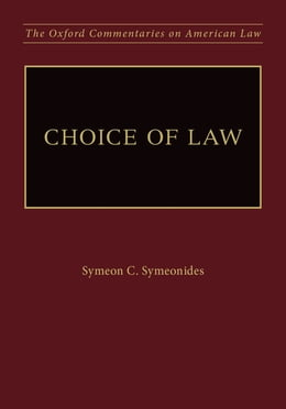 Book Choice of Law by Dean Symeon C. Symeonides