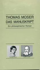 Das Manuskript by Thomas Moser