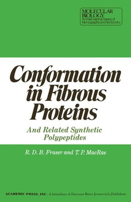 Book Conformation in Fibrous Proteins and Related synthetic Polypeptides by Fraser, R