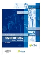 The Concise Guide to Physiotherapy - 2-Volume Set E-Book: Assessment and Treatment by Tim Ainslie, MSc, MCSP, MMACP
