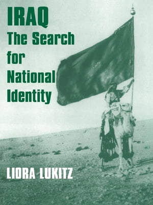 Iraq The Search for National Identity