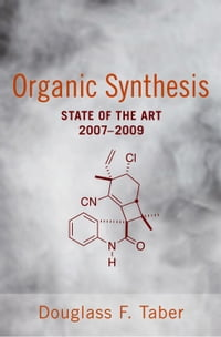 Organic Synthesis: State of the Art 2007 - 2009