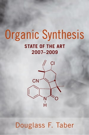Organic Synthesis State of the Art 2007 - 2009