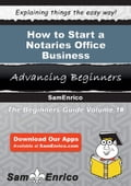 How to Start a Notaries Office Business