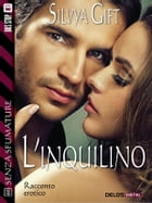 L'inquilino by Silvya Gift