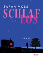 Schlaflos by Sarah Moss