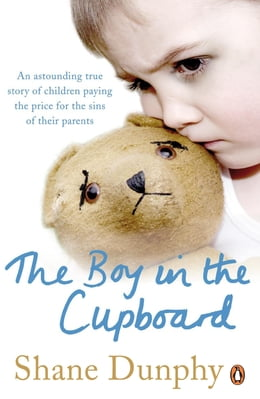 Book The Boy in the Cupboard by Shane Dunphy