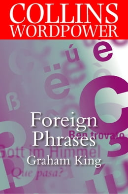 Book Foreign Phrases (Collins Word Power) by Graham King