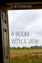 A Room with a View by E. Forster