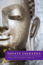 Sugata Saurabha An Epic Poem from Nepal on the Life of the Buddha by Chittadhar Hridaya by Todd T. Lewis