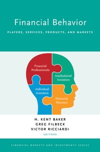 Financial Behavior: Players, Services, Products, and Markets