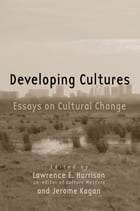 Developing Cultures: Essays on Cultural Change