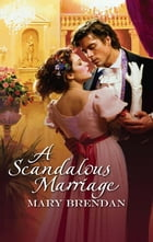 A Scandalous Marriage by Mary Brendan