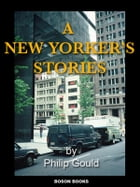 A New Yorker's Stories