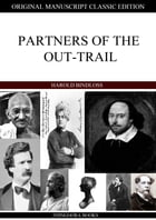 Partners Of The Out-Trail by Harold Bindloss