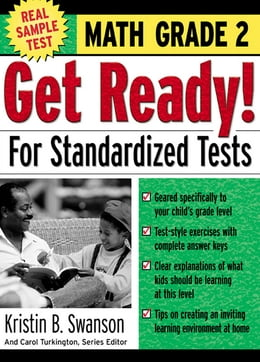 Book Get Ready! For Standardized Tests : Math Grade 2 by Kristin Swanson