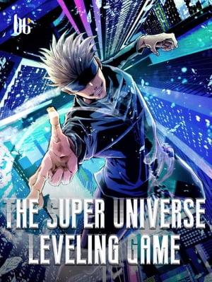 The Super Universe Leveling Game: Book 7