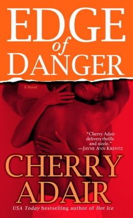 Book Edge of Danger by Cherry Adair