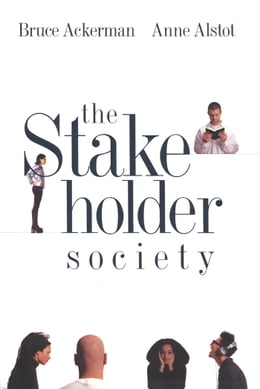 Book The Stakeholder Society by Bruce Ackerman