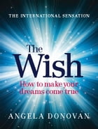 The Wish by Angela Donovan