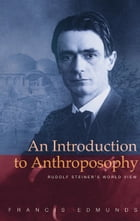 Introduction to Anthroposophy by Francis Edmunds