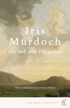 The Red And The Green by Iris Murdoch