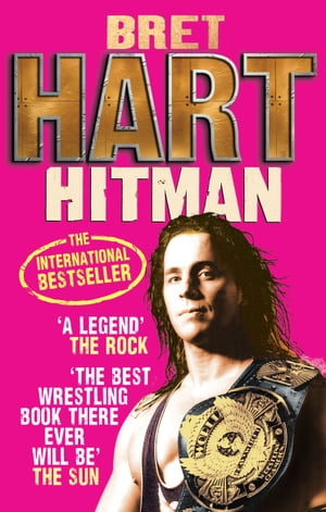 Hitman My Real Life in the Cartoon World of Wrestling