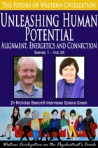 Unleashing Human Potential: Alignment, Energetics and Connection by Nicholas Beecroft