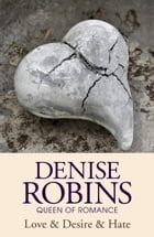 Love & Desire & Hate by Denise Robins