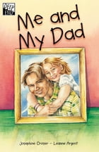 Me and My Dad by Josephin Croser