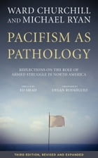 Pacifism As Pathology by Ward Churchill