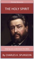 The Holy Spirit by Charles H. Spurgeon