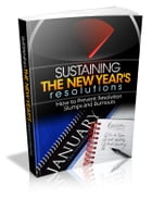 Sustaining The New Year's Resolutions by Anonymous