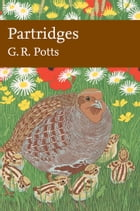 Partridges: Countryside Barometer (Collins New Naturalist Library, Book 121) by G R (Dick) Potts