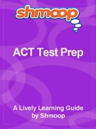 ACT Test Prep by Shmoop