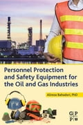 Personnel Protection and Safety Equipment for the Oil and Gas Industries a77e4482-55af-413d-95aa-0fc74527cd0b