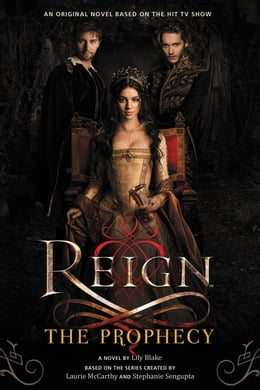 Book Reign: The Prophecy by Lily Blake