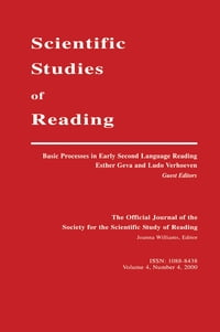 Basic Processes in Early Second Language Reading: A Special Issue of scientific Studies of Reading