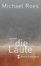 Die Laute by Michael Roes